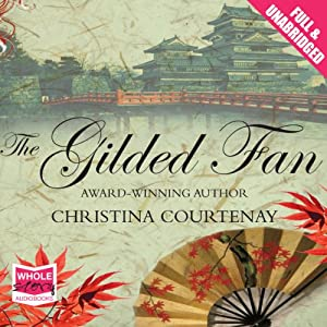 The Gilded Fan | [Christina Courtenay]