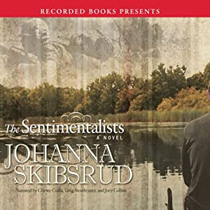 The Sentimentalists | [Johanna Skibsrud]