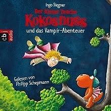 Der kleine Drache Kokosnuss und das Vampir-Abenteuer Hörbuch von Ingo Siegner Gesprochen von: Philipp Schepmann