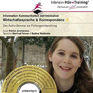 Wirtschaftssprache und Korrespondenz (IntensivHörTraining) Hörbuch