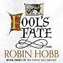 Fool's Fate: The Tawny Man Trilogy, Book 3 | Livre audio Auteur(s) : Robin Hobb Narrateur(s) : Nick Taylor
