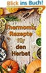 Thermomix: Ausgezeichnete Rezepte f�r...