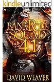 Bankroll Squad 4.1