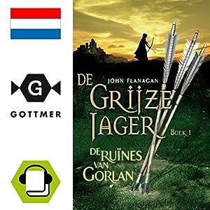 De ruines van Gorlan (De Grijze Jager 1) Hörbuch