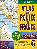 Atlas des routes de France 2007