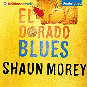 El Dorado Blues: An Atticus Fish Novel, Book 2 | [Shaun Morey]