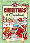 Christmas at Grandma's: All the Flavo...