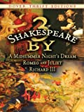 Image of 3 by Shakespeare: A Midsummer Night's Dream, Romeo and Juliet and Richard III: WITH A Midsummer Night's Dream AND Romeo and Julie (Dover Thrift Editions)