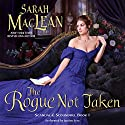 The Rogue Not Taken (       UNABRIDGED) by Sarah MacLean Narrated by To Be Announced