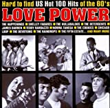Love Power Love Power: Hard To Find U.S. Hot 100 Hits Of The '60s