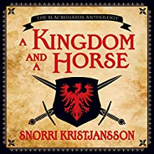 A Kingdom and a Horse (       UNABRIDGED) by Snorri Kristjansson Narrated by Ray Porter