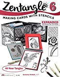 Zentangle 6, Expanded Workbook Edition: Making Cards with Stencils (Design Originals) Suzanne McNeill