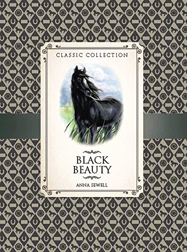 Black Beauty: An Abridged Classic (Classic Collection)