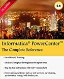Informatica PowerCenter - The Complete Reference: The one-stop guide for all Informatica Developers