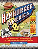 Hamburger America: One Man's Cross-Country Odyssey to Find the Best Burgers in the Nation
