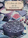 img - for El Libro de Oro de La Resposteria (Spanish Edition) book / textbook / text book