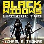 Black Widows: Episode 2: Black Widows: Season 1 Hörbuch von Michael G. Thomas Gesprochen von: Nancy Peterson