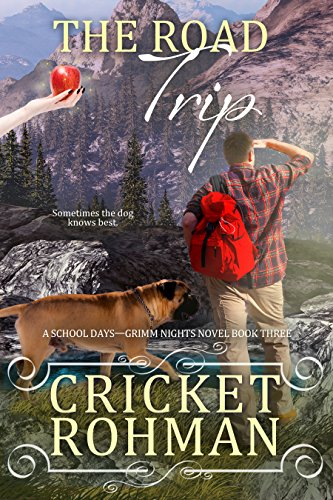 ebook: The Road Trip (School Days-Grimm Nights Book 3) (B00NE4QA5S)