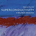 Superconductivity: A Very Short Introduction | Stephen Blundell