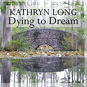 Dying to Dream Audiobook