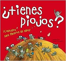 Tienes piojos? : conócelos para librarte de ellos (Spanish