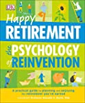 Happy Retirement: The Psychology of R...
