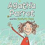 Agatha Parrot and the Floating Head | Kjartan Poskitt