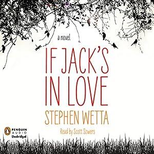 If Jack's in Love Audiobook