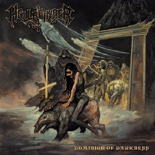 Dominion of Darkness by HELLBRINGER (2012-10-16)