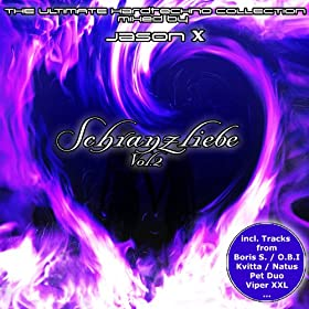 Schranzliebe Vol 2 The Ultimate Hardtechno Collection