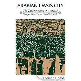 Arabian Oasis City: The Transformation of 'Unayzah