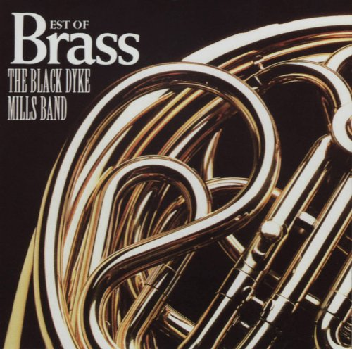 Best of Brass by Black Dyke Mills Band