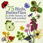 75 Birds, Butterflies & Little Beasts...
