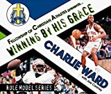 img - for Charlie Ward: Winning by His Grace (Role Model Series) by Charlie Ward (1998-03-01) book / textbook / text book