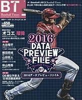 Baseball Times 2016年 05 月号 [雑誌]