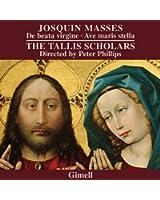 Josquin Masses: De beata virgine - Ave maris stella
