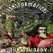 Transformations: Robert's Fury: Transfiguration, Volume 1   John B. DeJordy