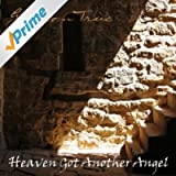 Heaven Got Another Angel
