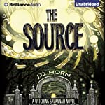 The Source: Witching Savannah, Book 2 (       UNABRIDGED) by J. D. Horn Narrated by Shannon McManus