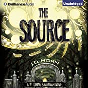The Source: Witching Savannah, Book 2 | [J. D. Horn]