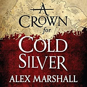 A Crown for Cold Silver Hörbuch