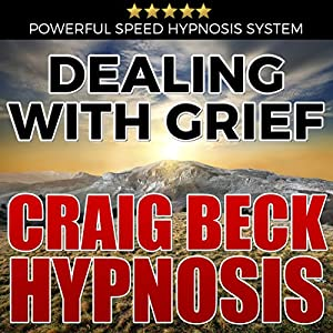 Dealing with Grief: Craig Beck Hypnosis Speech