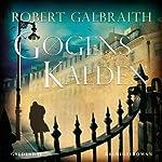 Gøgens kalden   Robert Galbraith