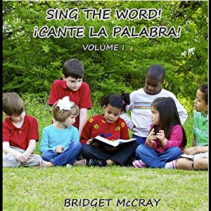 Sing the Word Cante La Palabra I