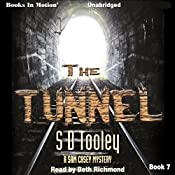 The Tunnel: Sam Casy, Book 7 | S. D. Tooley
