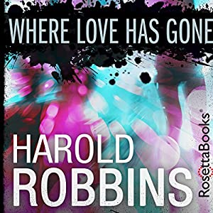 Where Love Has Gone Audiobook