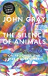 The Silence of Animals: On Progress a...
