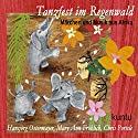 Tanzfest im Regenwald (Kuntu 2): Märchen und Musik aus Afrika Hörbuch von  kuntu,  div. Gesprochen von: Hansjörg Ostermayer, Ella Portele