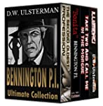 BENNINGTON P.I.: Ultimate Collection:...