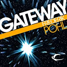 Gateway Audiobook by Frederik Pohl Narrated by Oliver Wyman, Robert J. Sawyer